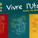 """Conférence // Festival """"Vivre l'Utopie"""""""