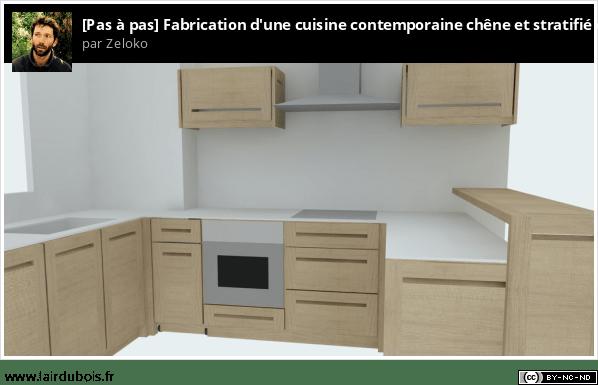 Fabrication d'une cuisine contemporaine en chêne et stratifié compact Sticker