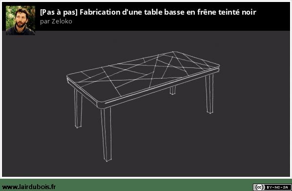 Fabrication d'une table basse en frêne teinté noir Sticker