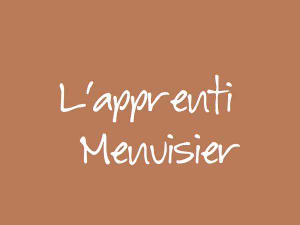 question  apprenti menuisier fabricant recherche un maitre d u0026 39 apprentissage par l u0026 39 apprenti