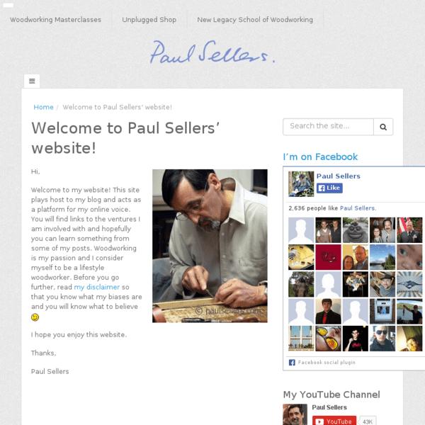 Le blog de Paul Sellers, une légende du tout à la main